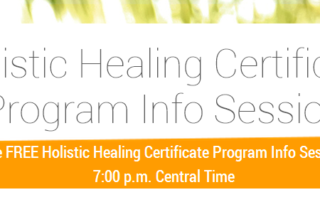 Holistic Healing Certificate Program Free Info Session – Upcoming Classes