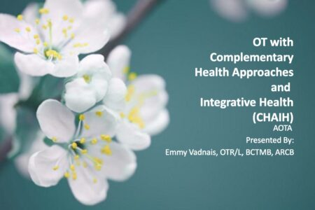 New American OT Association Class on Complementary and Integrative Health