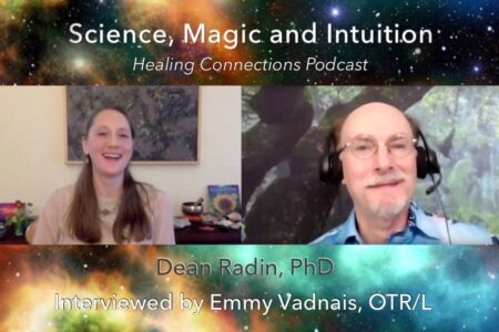 """Science, Magic, and Intuition"" Interview with Dean Radin, PhD"
