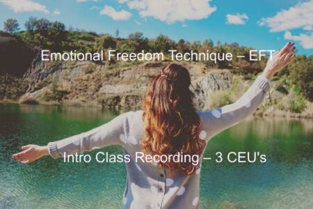EFT – Emotional Freedom Technique Class Recording
