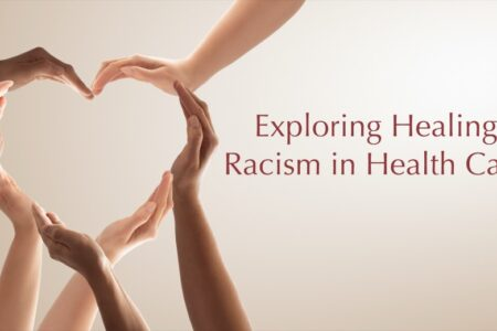 Exploring Healing in Racism in Health Care