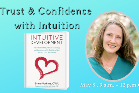 Trust and Confidence with Intuition Class – May 8